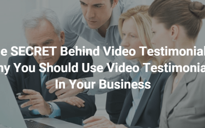 The SECRET Behind Video Testimonials. Why You Should Use Video Testimonials In Your Business