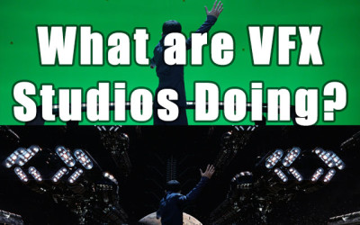 What are VFX Studios Doing?