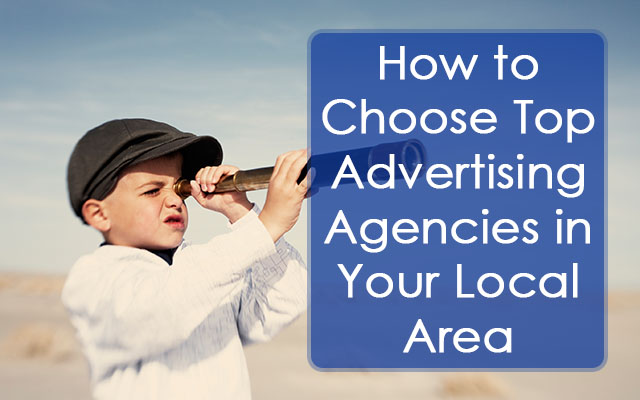 Image to article - ​How to Choose Top Advertising Agencies in Your Local Area