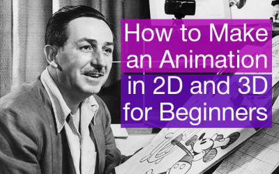 How to Make an Animation in 2D and 3D for Beginners