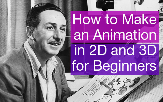 Image with Mr. Walt Disney for article - How to Make an Animation in 2D and 3D for Beginners